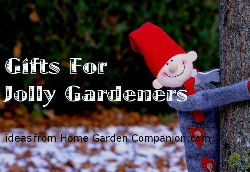 Gifts For The Jolly Gardener